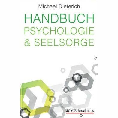 Dieterich Handbuch Psychologie und Seelsorge