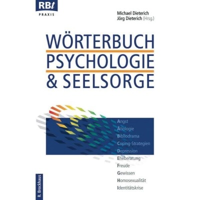 Wörterbuch Psychologie und Seelsorge